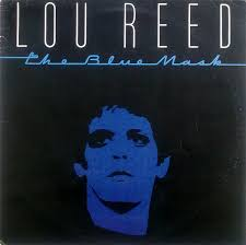 <b>Lou Reed - The</b> Blue Mask | Releases | Discogs
