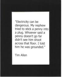 FUNNY AND FAMOUS Matted Quotes for Electricians via Relatably.com