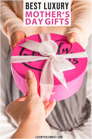 15 Best Luxury Mother's Day <b>Gifts</b> | Perfect <b>Gifts</b> For Mom