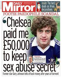 Image result for Gary Johnson says Chelsea paid him £50,000 for silence about abuse