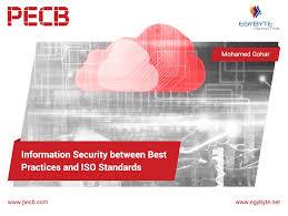 Information Security between Best Practices and ISO Standards ...