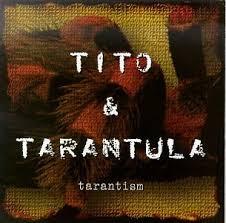 <b>Tito</b> & <b>Tarantula</b> - <b>Tarantism</b> - Amazon.com Music