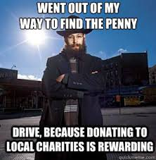 Went out of my way to find the penny drive, because donating to ... via Relatably.com