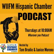 WIIFM Hispanic Chamber Podcast
