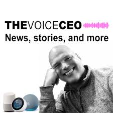 The Voice CEO: Voice Technology Today