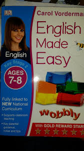 For writing we     re using Carol Vorderman     s ENGLISH MADE EASY  some of the book is definitely NOT easy  so  we     re using the     years old one which also