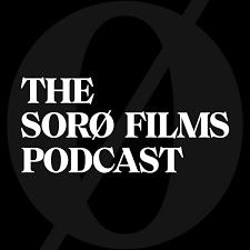 The Sorø Films Podcast