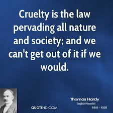 Nature Of Cruelty Quotes. QuotesGram