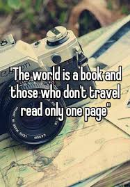 Image result for the world is a book and those who don't travel only read one page