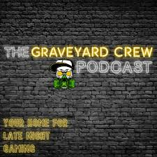 The Graveyard Crew Podcast