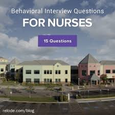 15 helpful behavioral interview questions for nurses image credit valley children s hospital
