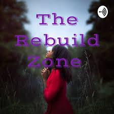 The Rebuild Zone