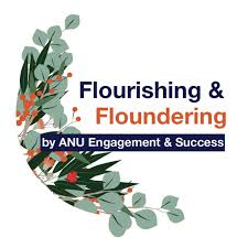 Flourishing and Floundering - by ANU Engagement and Success