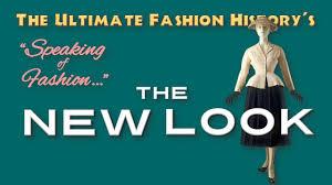 SPEAKING of FASHION: <b>Dior's</b> '<b>New Look</b>' - YouTube