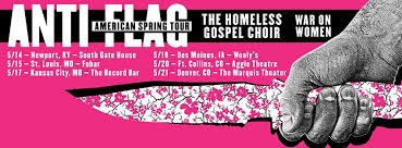 <b>Anti Flag</b> - <b>American Spring</b> tour w/ The Homeless Gospel ...