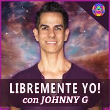 Libremente Yo! con Johnny G en Español