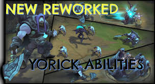 how does new reworked yorick work new abilities how does new reworked yorick work new abilities