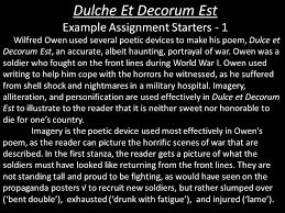 dulce et decorum est essay example   essay topicsdulche et decorum est example ignment starters  wilfred owen used several poetic devices to