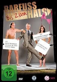 Barfuß bis zum Hals (2009)