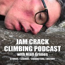 Jam Crack - The Niall Grimes Climbing Podcast
