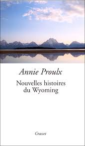 [Proulx, Annie] Nouvelles histoires du Wyoming Images?q=tbn:ANd9GcRKSi7ISY5aTHVCePOB0lJEPzIzKWa8IwzUGw3y_KYfXvcD09thmQ