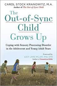 Helpful Book - The Out Of Sync Child Grows Up