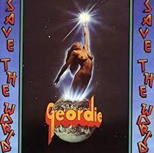 <b>GEORDIE</b> - <b>Save The</b> World by GEORDIE (2008-05-13) - Amazon ...