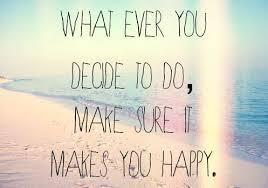 make sure it makes you happy | Tumblr via Relatably.com