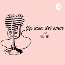 La idea del amor.