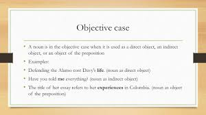 g l diagramming predicate nominatives more than one can objective case a noun is in the objective case when it is used as a direct