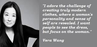 Vera Wang Quotes. QuotesGram
