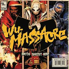 Wu Massacre [Clean] by <b>Meth</b> & <b>Ghost</b> & <b>Rae</b> on Amazon Music ...