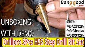 #Unboxing: Drillpro <b>3Pcs HSS Titanium Step</b> Drill Bit Set 3*12,4*12 ...