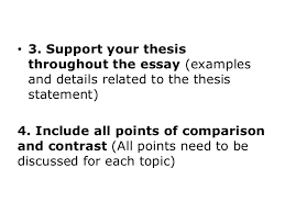 comparison and contrast essay include a thesis statement purpose for comparing and contrasting