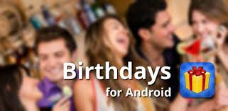 <b>Birthdays</b> for Android - Apps on Google Play