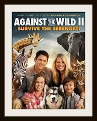gainst the Wild 2: Survive the Serengeti (2016)