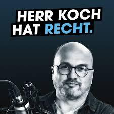 Herr Koch hat Recht