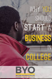 why you should start a business in college colleges business why you should start a business in college google reddit dell facebook