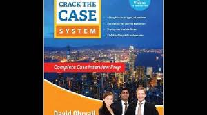 crack the case system complete case interview prep david ohrvall 02 36