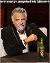 Meme Maker - I don't always get annoyed with Cris Collinsworth ... via Relatably.com
