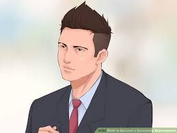 how to become a successful businessman  pictures  wikihow