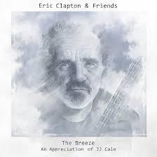 Album Review: <b>Eric Clapton</b> - The <b>Breeze</b> – An Appreciation of JJ ...