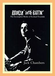jazz profiles richard twardzik the jack chambers biography at the time of its writing ted s twardzik essay was essentially based on a review of a new biography about the pianist entitled bouncin bud the