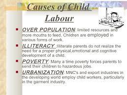 child labour project      causes of child labour