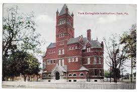 <b>York Collegiate Institute</b> (York College of Pennsylvania ) established ...