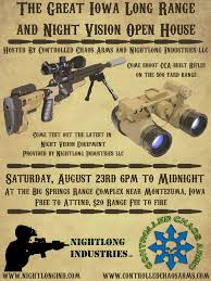 iowa lr precision rig and night vision demo sniper s controlled chaos arms and nightlong industries llc will be hosting the great iowa long range and night vision open house on 23rd from 6pm midnight