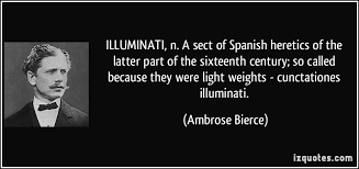 ILLUMINATI, n. A sect of Spanish heretics of the latter part of ...