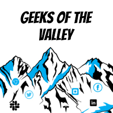 Geeks Of The Valley