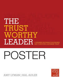 The <b>Trustworthy</b> Leader: A Training Program for Building and ...