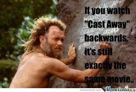 Cast Away by amdis - Meme Center via Relatably.com